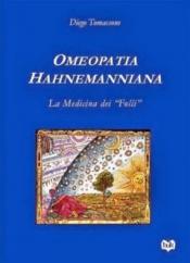 Omeopatia Hahnemanniana  Diego Tomassone   Bok Edizioni