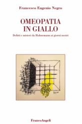 Omeopatia in giallo  Francesco Negro   FrancoAngeli
