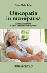Omeopatia in Menopausa (Copertina rovinata)  Evelyne Majer-Julian   Salus Infirmorum