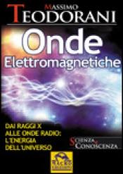 Onde Elettromagnetiche  Massimo Teodorani   Macro Edizioni