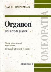 Organon dell'arte del guarire  Samuel Hahnemann   Edi-Lombardo
