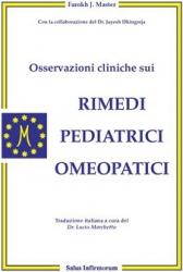 Osservazioni cliniche sui rimedi pediatrici omeopatici (Copertina rovinata)  Farokh Master   Salus Infirmorum