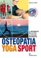 Osteopatia Yoga Sport  Giacinta Milita   Edizioni Mediterranee