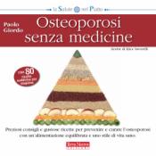 Osteoporosi senza medicine  Paolo Giordo   Terra Nuova Edizioni