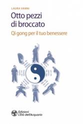 Otto pezzi di broccato  Laura Vanni   L'Età dell'Acquario Edizioni