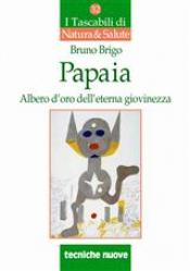 Papaia  Bruno Brigo   Tecniche Nuove