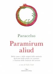Paramirum aliud  Paracelso   Edizioni Enea