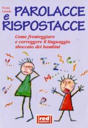 Parolacce e Rispostacce  Nessia Laniado   Red Edizioni
