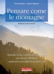 Pensare come le montagne  Paolo Ermani Valerio Pignatta  Terra Nuova Edizioni