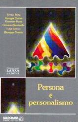 Persona e personalismo  Autori Vari   Fondazione Lanza