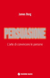 Persuasione  James Borg   Tecniche Nuove