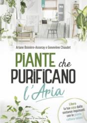 Piante che purificano l'aria  Ariane Boixiere-Asseray Genevieve Chaudet  Edizioni il Punto d'Incontro