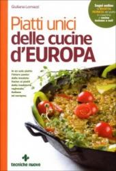 Piatti unici delle cucine d'Europa  Giuliana Lomazzi   Tecniche Nuove