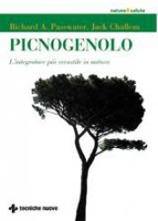 Picnogenolo  Richard A. Passwater Jack Challem  Tecniche Nuove