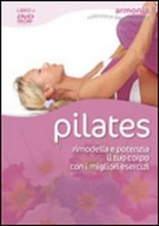 Pilates. Rimodella e potenzia il tuo corpo con i migliori esercizi (DVD)  Veronique Coignac   Macro Edizioni