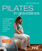 Pilates in gravidanza (+CD)  Jan Endacott   Red Edizioni
