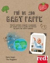 Più di 200 baby pappe  Karin Knight Tina Ruggiero  Red Edizioni