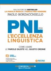 PNL per l'Eccellenza Linguistica  Paolo Borzacchiello   Unicomincazione
