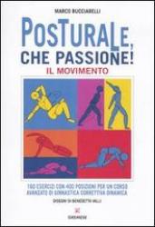 Posturale, che passione!  Marco Bucciarelli   L'Airone Editrice