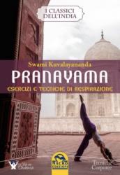 Pranayama. Esercizi e tecniche di respirazione  Swami Kuvalayananda   Macro Edizioni