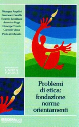 Problemi di etica: fondazione, norme, orientamenti  Autori Vari   Fondazione Lanza