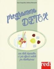 Programma detox  Sara Cargnello Stefano Momentè  Red Edizioni