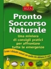 Pronto soccorso naturale  Istituto Riza   Edizioni Riza
