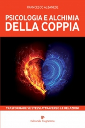 Psicologia e Alchimia della Coppia  Francesco Albanese   Editoriale Programma