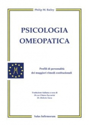 Psicologia Omeopatica (Copertina rovinata)  Philip Bailey   Salus Infirmorum