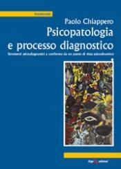 Psicopatologia e processo diagnostico  Paolo Chiappero   Erga Edizioni
