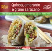 Quinoa, amaranto e grano saraceno  Barbara Polvani   Terra Nuova Edizioni
