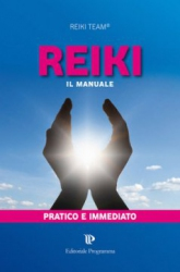 Reiki - Il Manuale  Reiki Team   Editoriale Programma