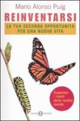 Reinventarsi  Mario Alonso Puig   Salani Editore