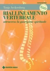 Riallineamento vertebrale  Tanja Aeckersberg   Tecniche Nuove