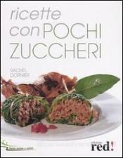 Ricette con pochi zuccheri  Rachel Dornier   Red Edizioni