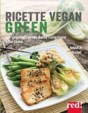 Ricette vegan green  Jessica Nadel   Red Edizioni