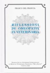 Riflessioni di Omeopatia Veterinaria  Franco Del Francia
