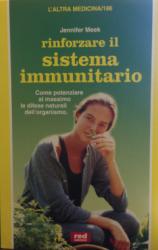 Rinforzare il sistema immunitario  Jennifer Meek   Red Edizioni