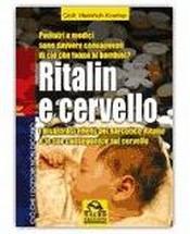 Ritalin e Cervello  Heinrich Kremer   Macro Edizioni