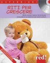 Riti per crescere + CD  Autori Vari   Red Edizioni