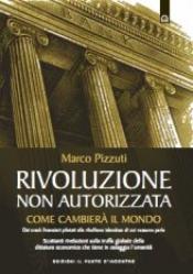 Rivoluzione non autorizzata  Marco Pizzuti   Edizioni il Punto d'Incontro