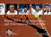 Roma 2011: Gli Ottanta azzurri agli Internazionali d'Italia (ebook)  Ubaldo Scanagatta   Promotennis
