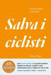 Salva i ciclisti  Pietro Pani   Chiare Lettere
