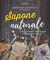 Sapone Naturale  Claudia Ferretti Cristiano Ferretti  Lswr