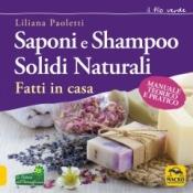 Saponi e Shampoo Solidi naturali fatti in casa  Liliana Paoletti   Arianna Editrice