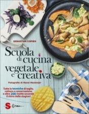 Scuola di cucina vegetale e creativa  Sebastian Copien   Sonda Edizioni