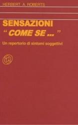 Sensazioni Come se...  Herbert A. Roberts   Nuova Ipsa Editore