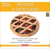 Sformati e torte salate  Pasquale Boscarello   Terra Nuova Edizioni
