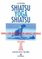Shiatsu Yoga Shiatsu  Clemente K. Cocchiola   Edizioni Mediterranee