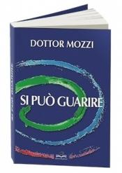 Si può guarire  Pietro Mozzi   Mogliazze